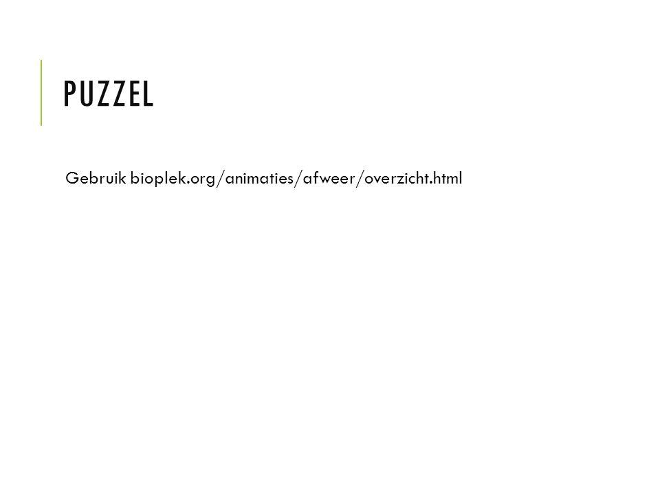 Puzzel Gebruik bioplek.org/animaties/afweer/overzicht.html