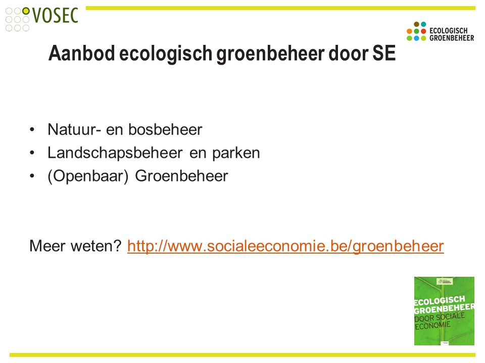 Aanbod ecologisch groenbeheer door SE