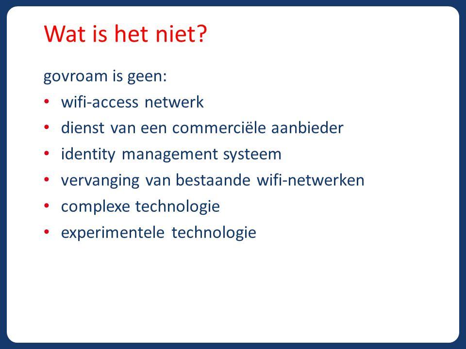 Wat is het niet govroam is geen: wifi-access netwerk