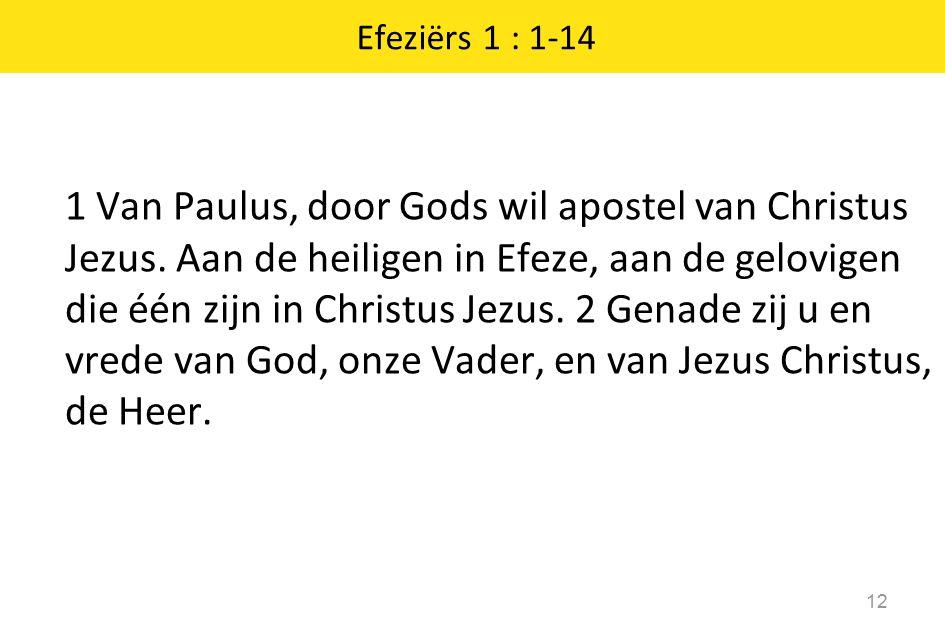 Efeziërs 1 : 1-14