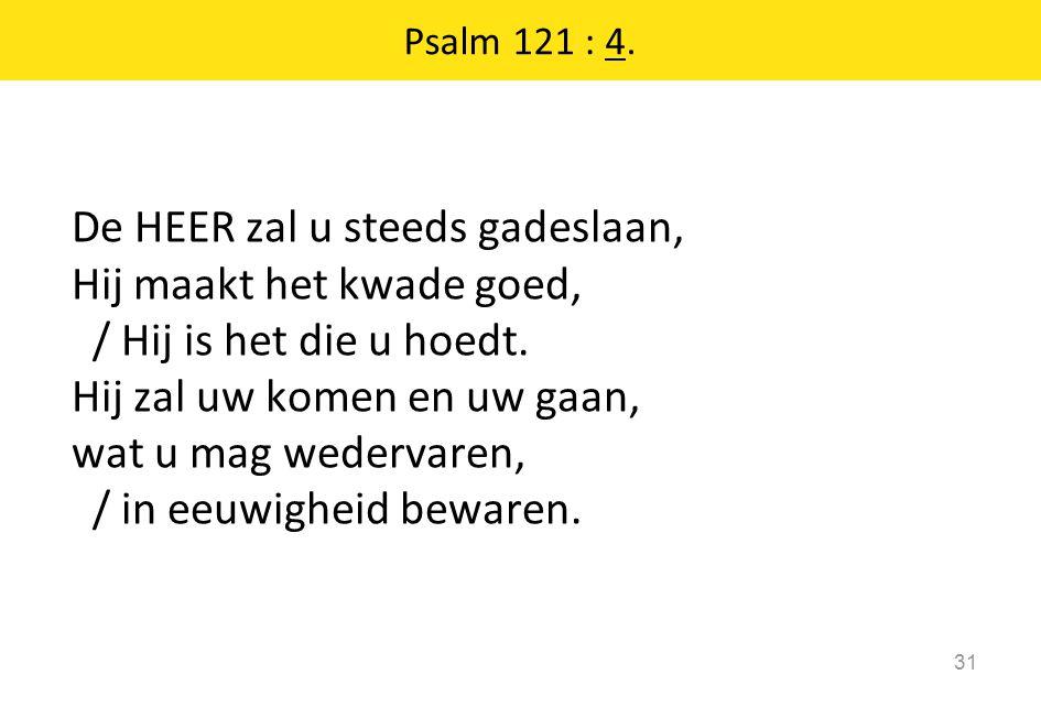 Psalm 121 : 4.