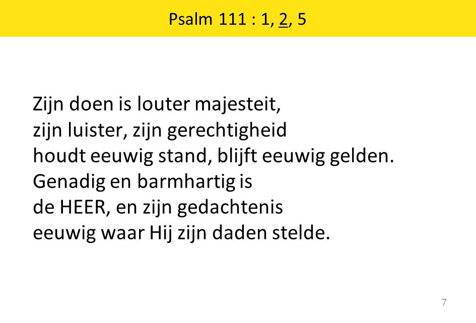 Psalm 111 : 1, 2, 5