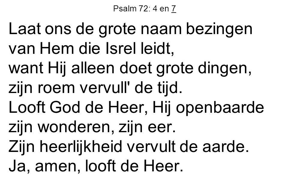 Psalm 72: 4 en 7
