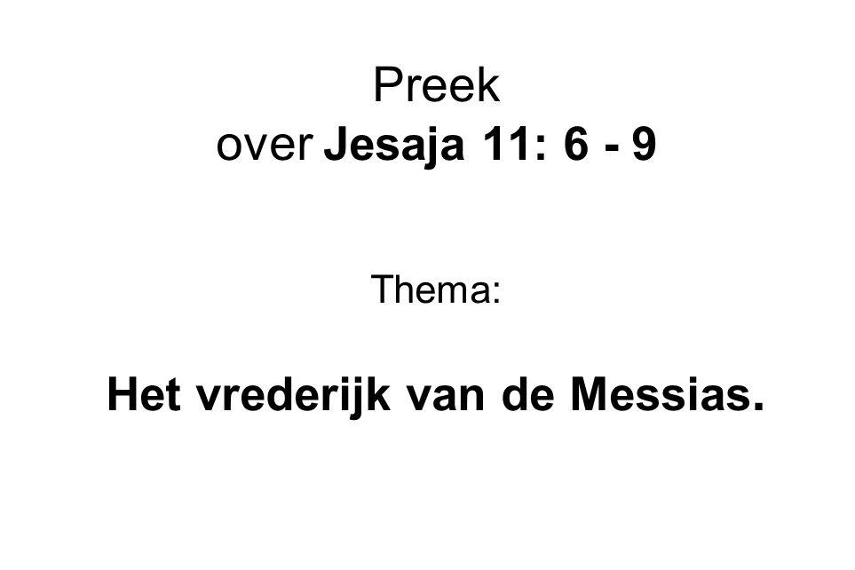 Het vrederijk van de Messias.