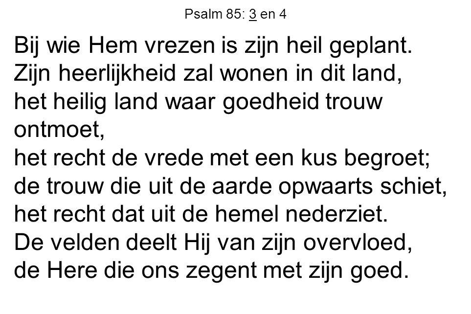 Psalm 85: 3 en 4