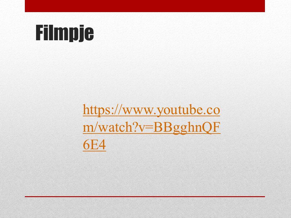 Filmpje https://www.youtube.com/watch v=BBgghnQF6E4