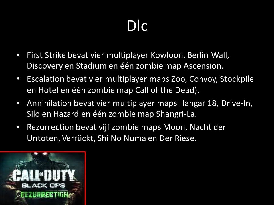 Dlc First Strike bevat vier multiplayer Kowloon, Berlin Wall, Discovery en Stadium en één zombie map Ascension.