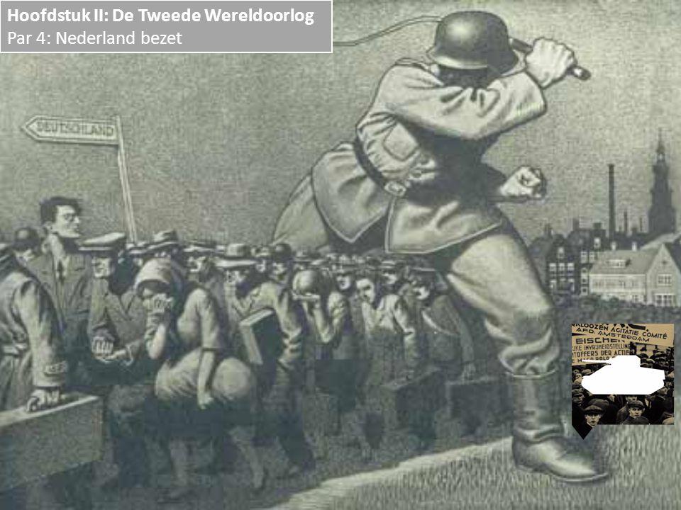 Hoofdstuk II: De Tweede Wereldoorlog