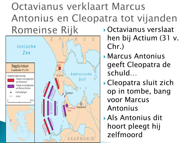 Octavianus verslaat hen bij Actium (31 v. Chr.)