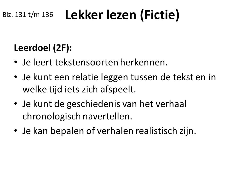 Lekker lezen (Fictie) Leerdoel (2F):