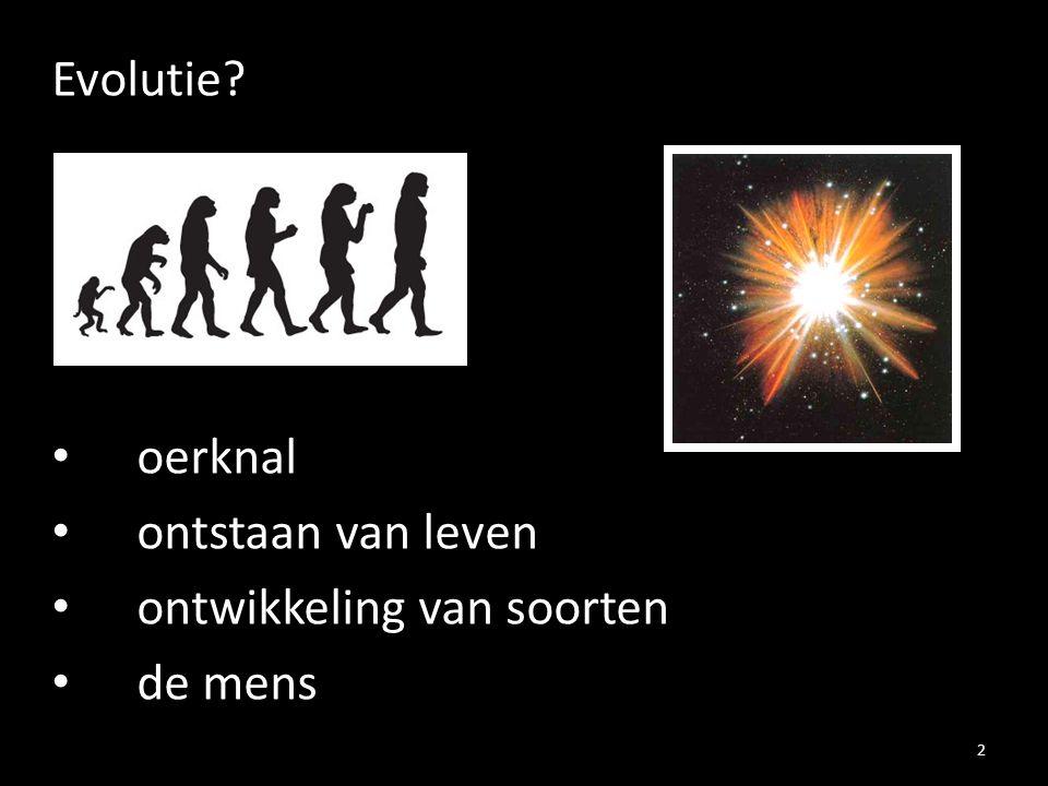 Evolutie oerknal ontstaan van leven ontwikkeling van soorten de mens