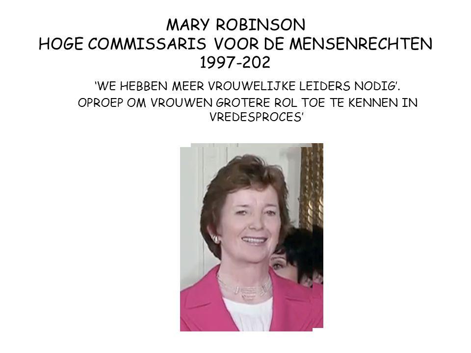 MARY ROBINSON HOGE COMMISSARIS VOOR DE MENSENRECHTEN 1997-202