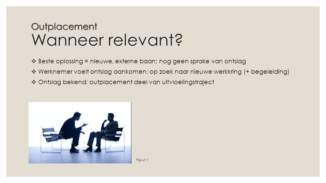 Outplacement Wanneer relevant