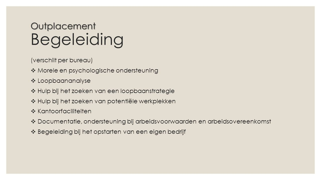 Outplacement Begeleiding