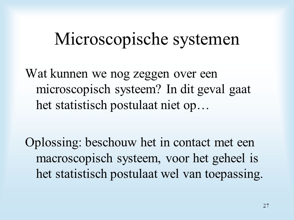 Microscopische systemen