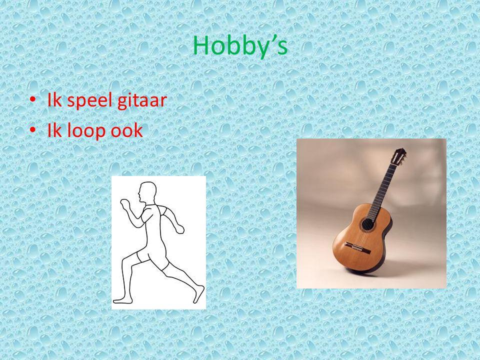 Hobby's Ik speel gitaar Ik loop ook