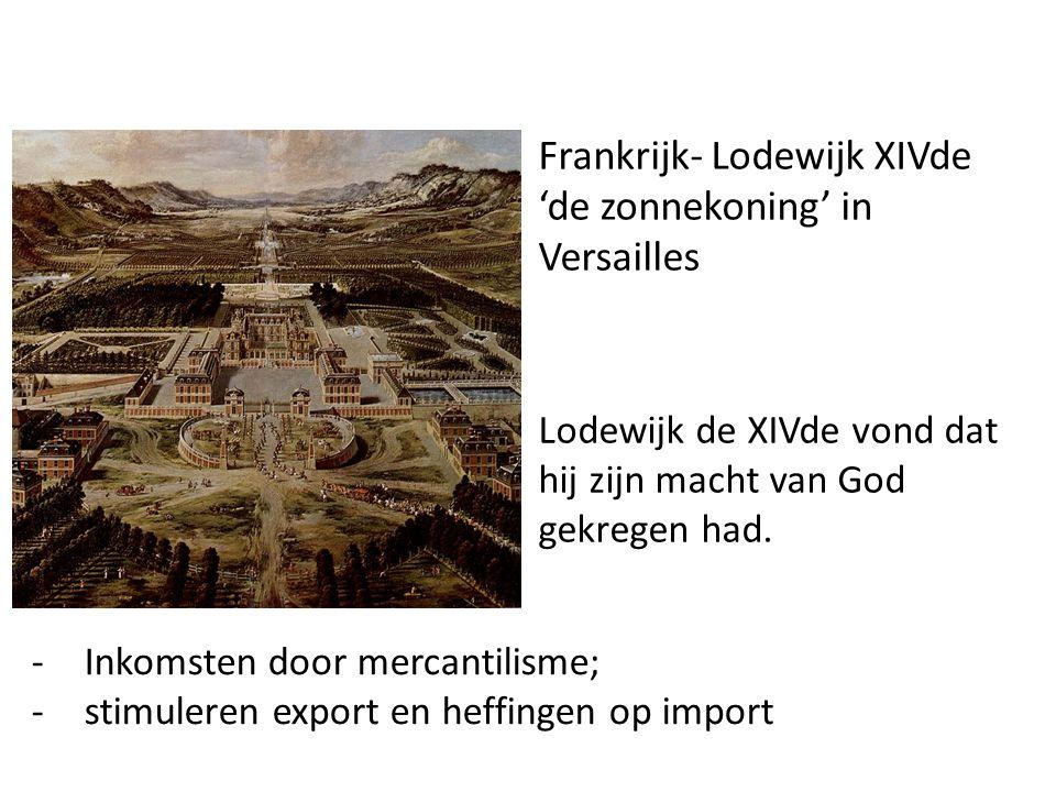 Frankrijk- Lodewijk XIVde 'de zonnekoning' in Versailles
