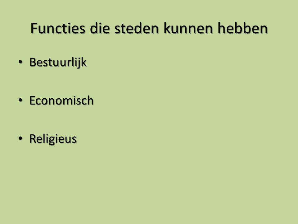 Functies die steden kunnen hebben