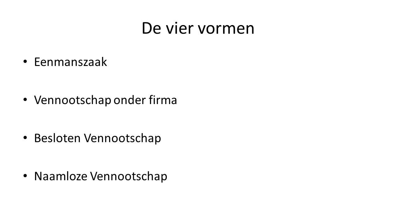 De vier vormen Eenmanszaak Vennootschap onder firma