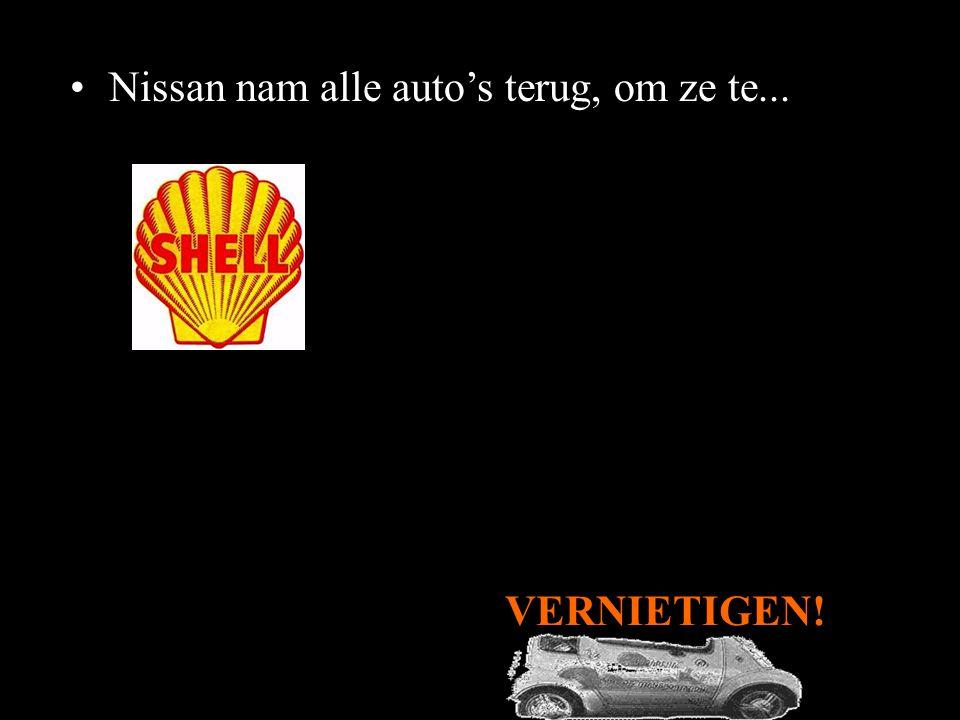 Nissan nam alle auto's terug, om ze te...