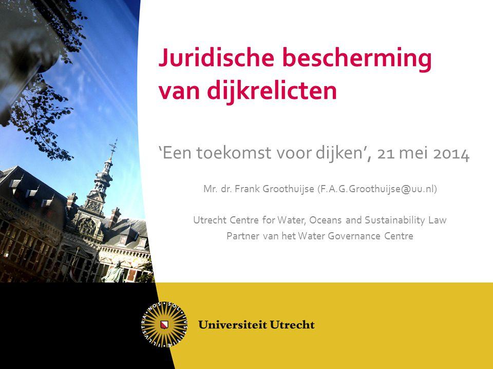 Juridische bescherming van dijkrelicten