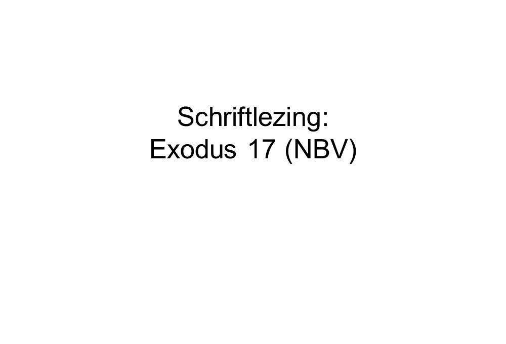 Schriftlezing: Exodus 17 (NBV)