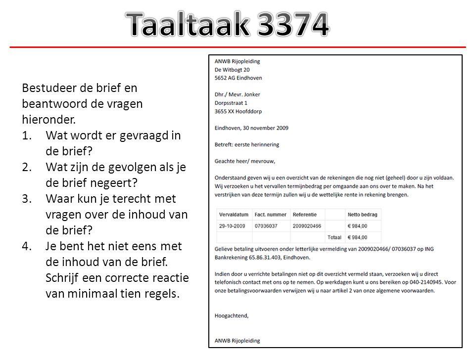 Taaltaak 3374 Bestudeer de brief en beantwoord de vragen hieronder.