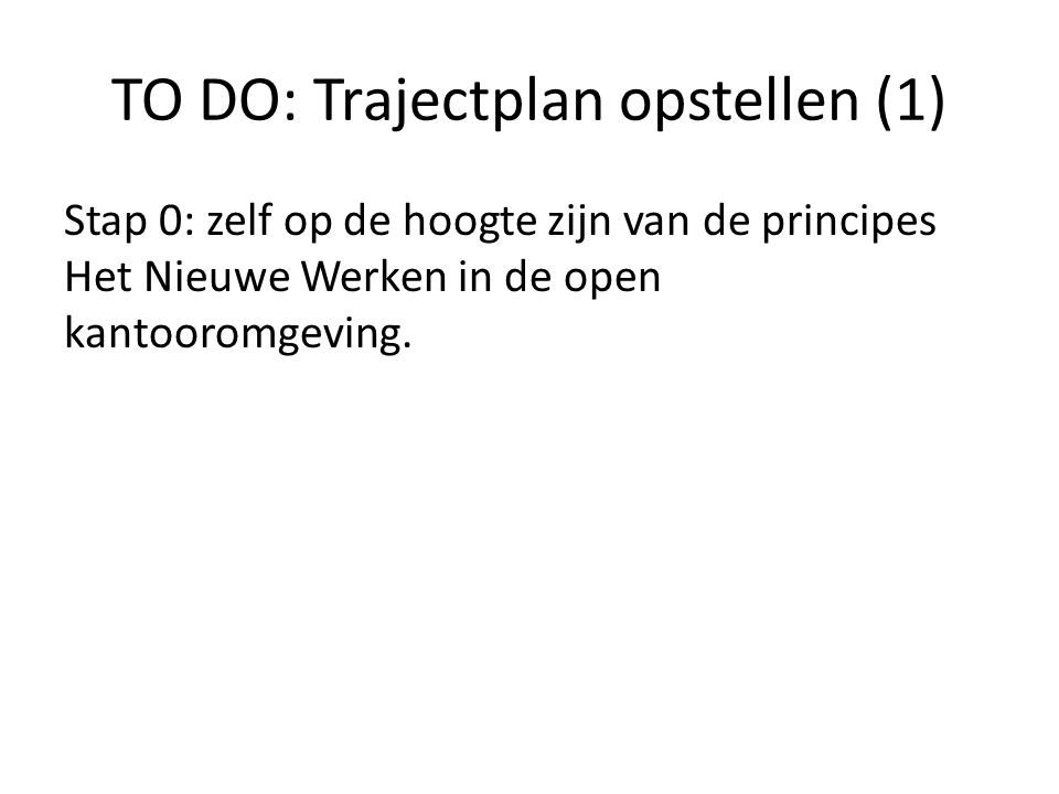 TO DO: Trajectplan opstellen (1)