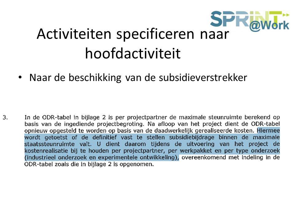 Activiteiten specificeren naar hoofdactiviteit