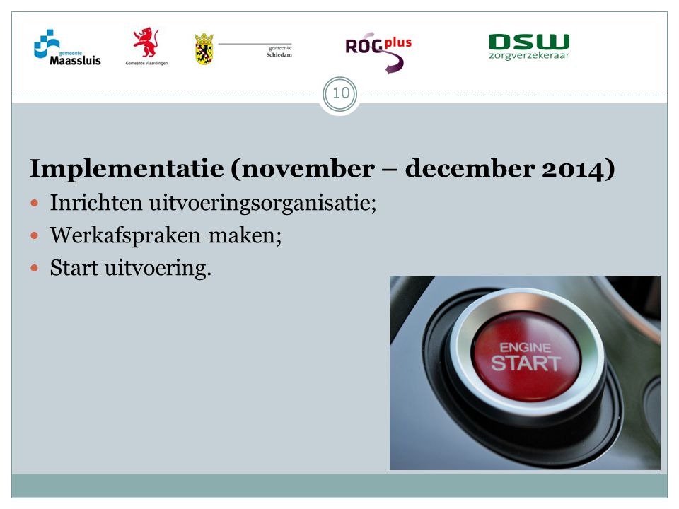 Implementatie (november – december 2014)