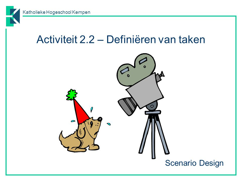 Activiteit 2.2 – Definiëren van taken