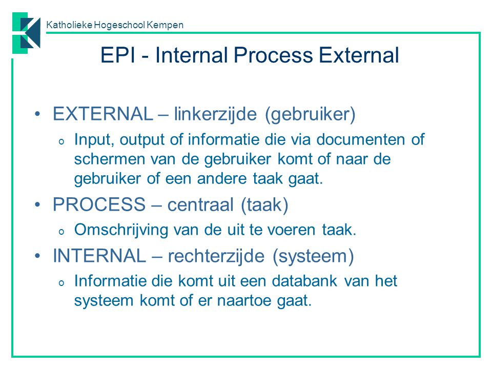 EPI - Internal Process External
