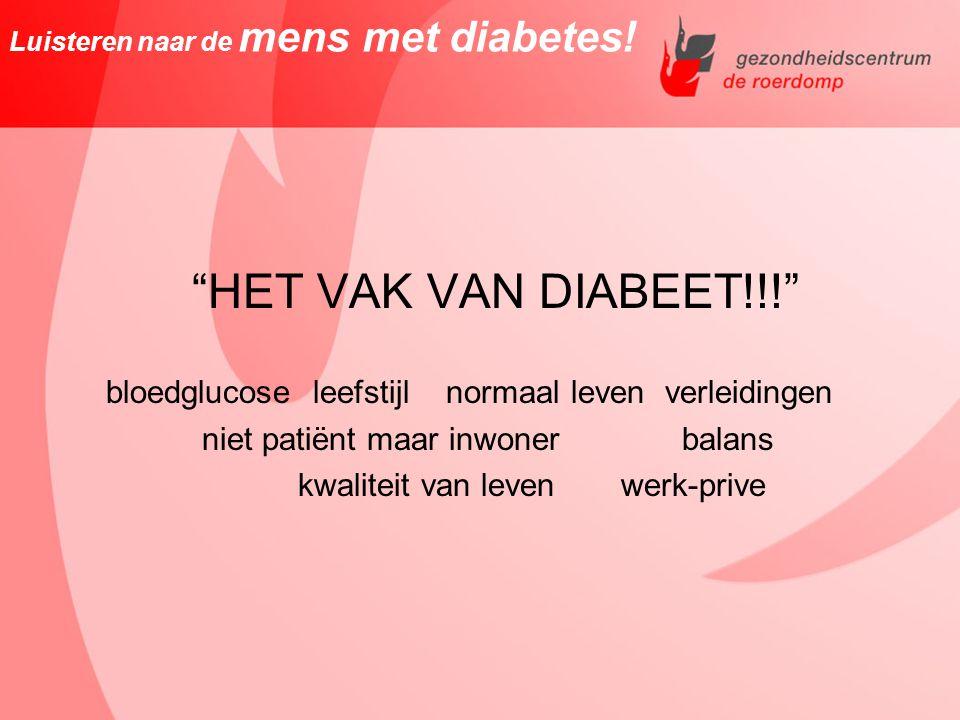 Luisteren naar de mens met diabetes!