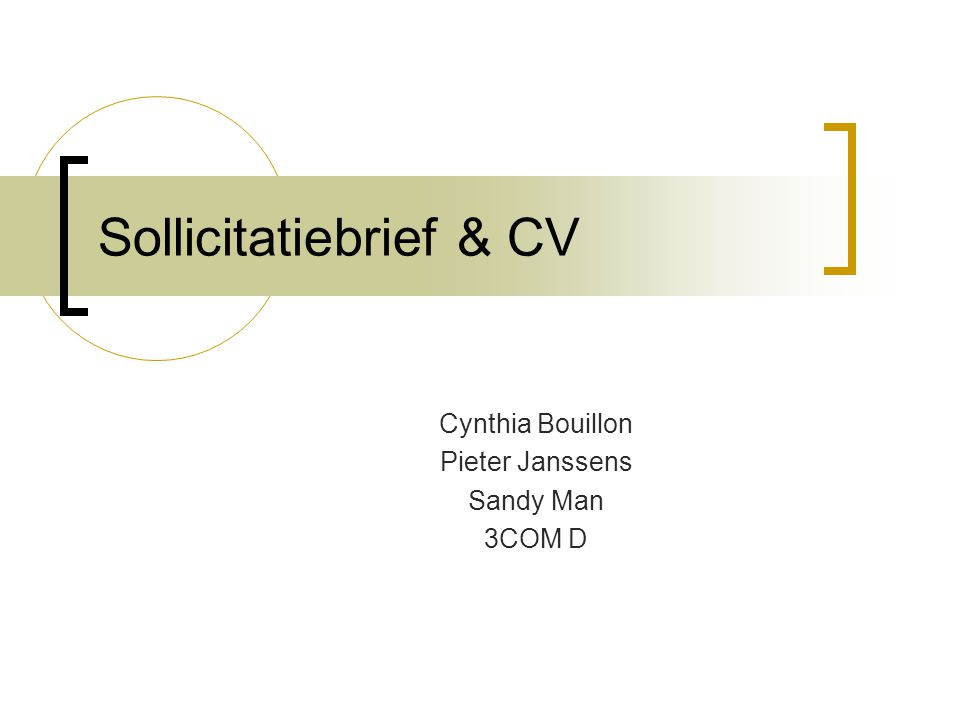 Sollicitatiebrief & CV