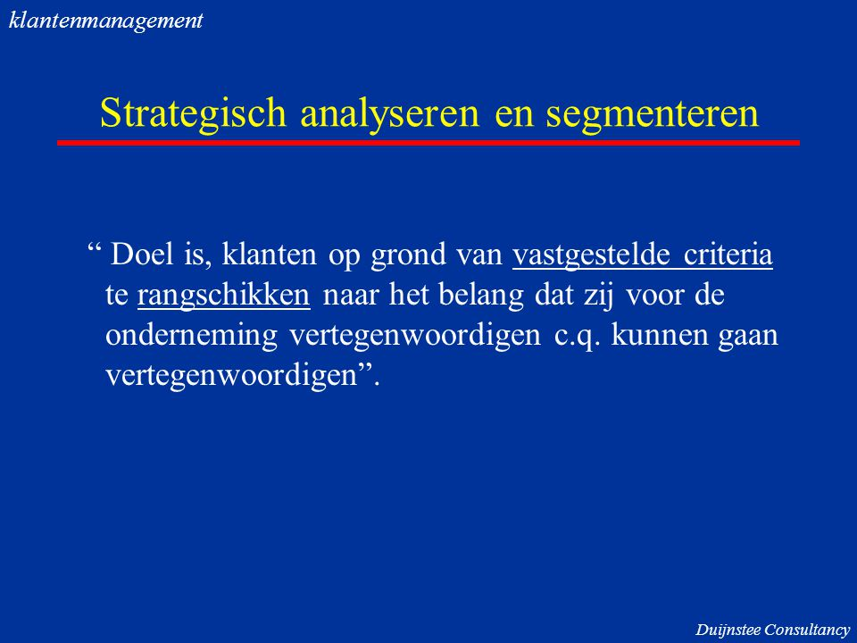 Strategisch analyseren en segmenteren