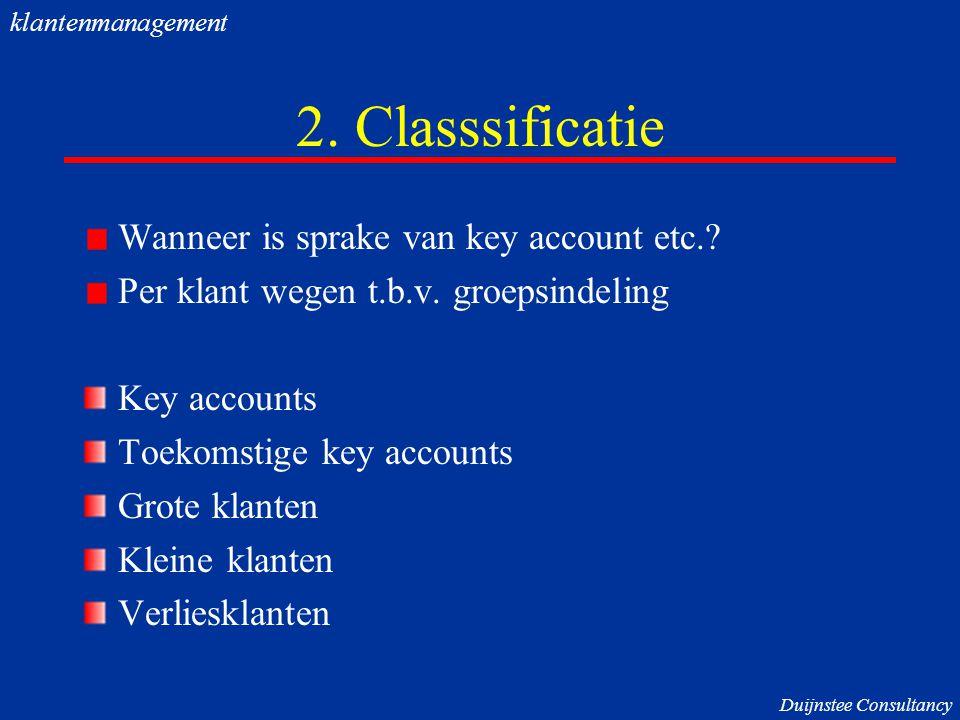 2. Classsificatie Wanneer is sprake van key account etc.
