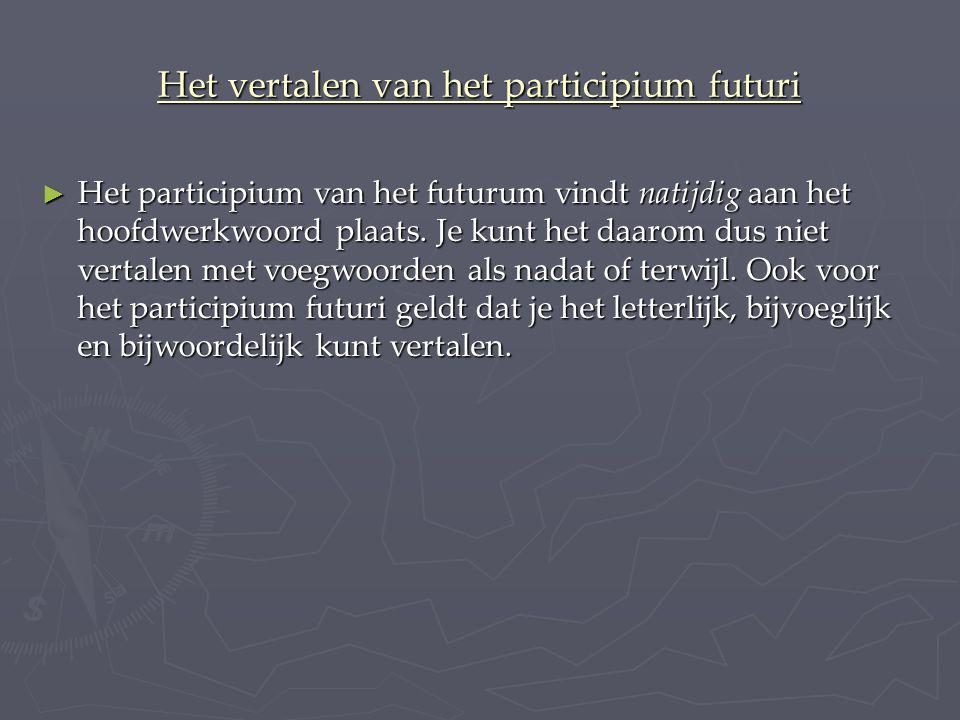 Het vertalen van het participium futuri