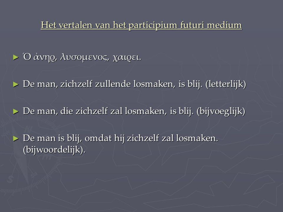 Het vertalen van het participium futuri medium