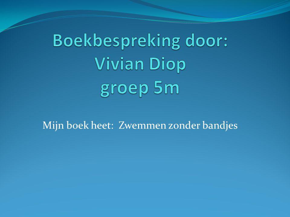Boekbespreking door: Vivian Diop groep 5m