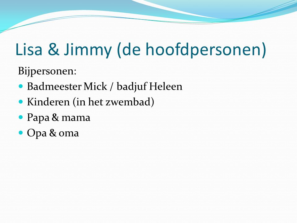Lisa & Jimmy (de hoofdpersonen)