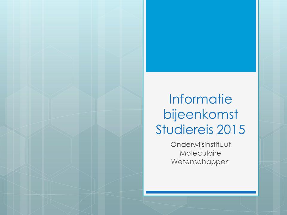 Informatie bijeenkomst Studiereis 2015