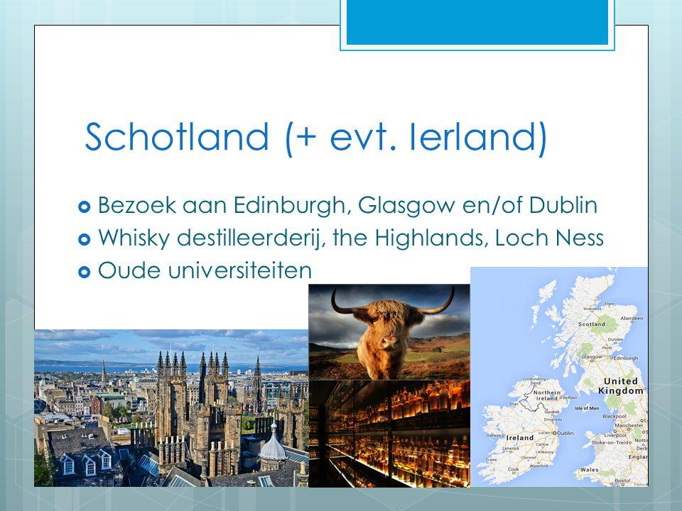 Schotland (+ evt. Ierland)
