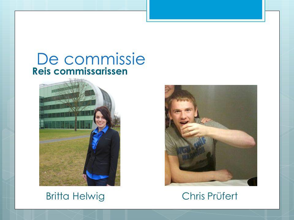 De commissie Reis commissarissen Britta Helwig Chris Prüfert