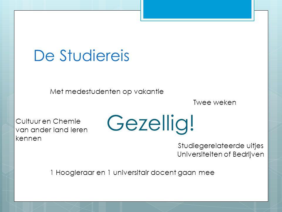 Studiegerelateerde uitjes Universiteiten of Bedrijven