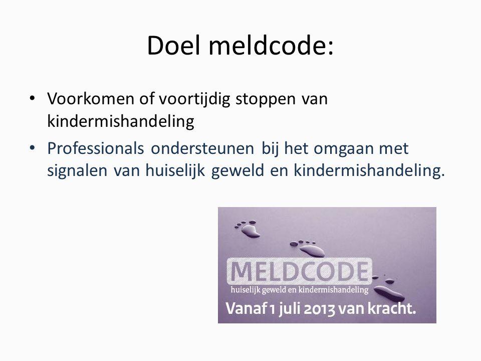 Doel meldcode: Voorkomen of voortijdig stoppen van kindermishandeling