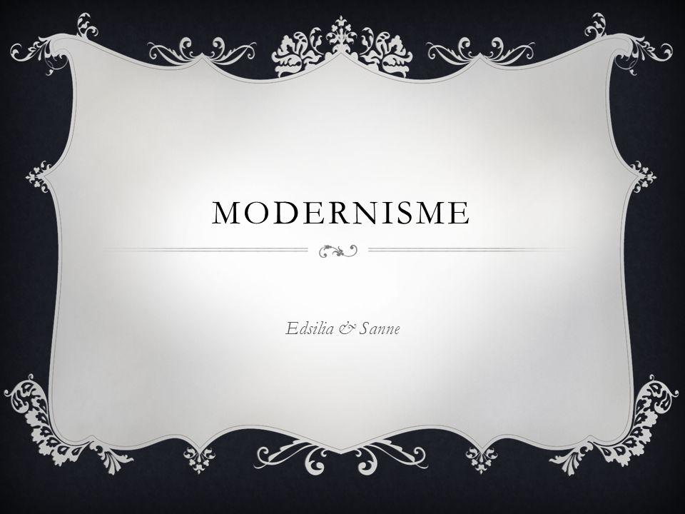 Modernisme Edsilia & Sanne