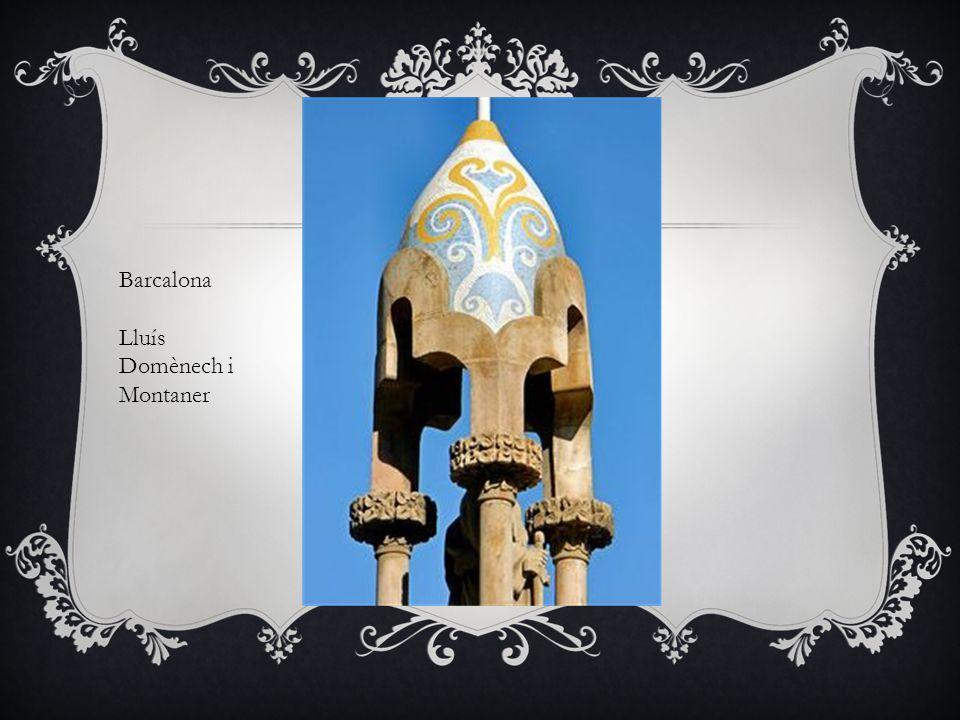 Barcalona Lluís Domènech i Montaner