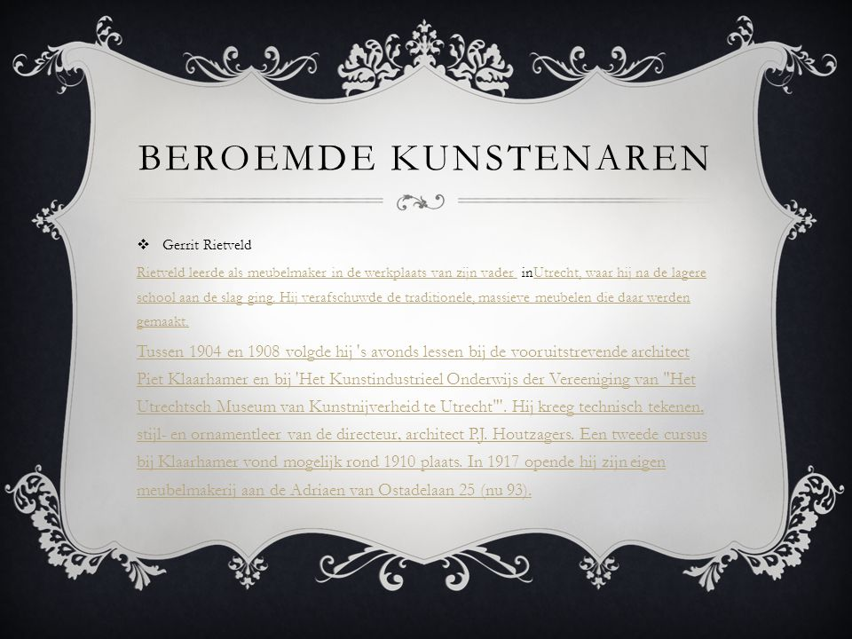 Beroemde kunstenaren Gerrit Rietveld.