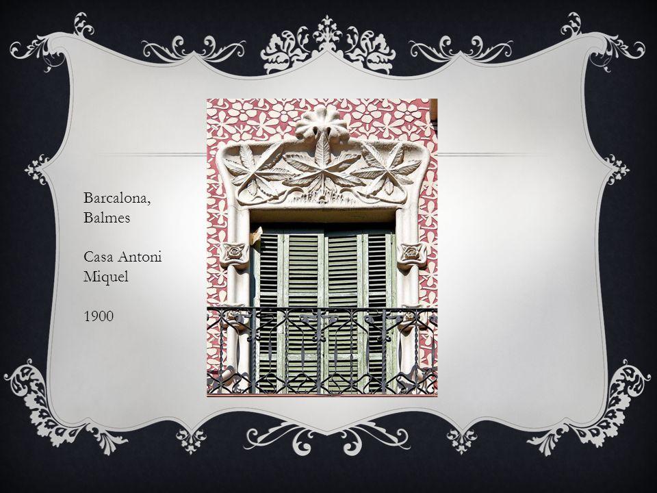 Barcalona, Balmes Casa Antoni Miquel 1900