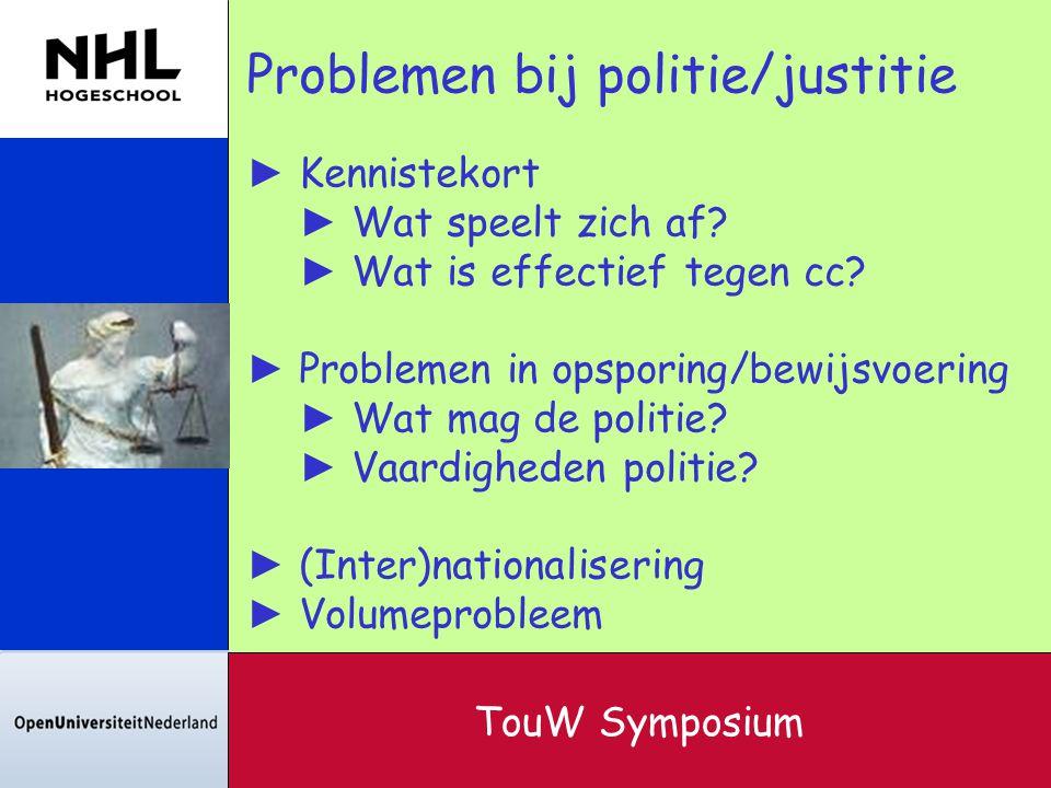 Problemen bij politie/justitie